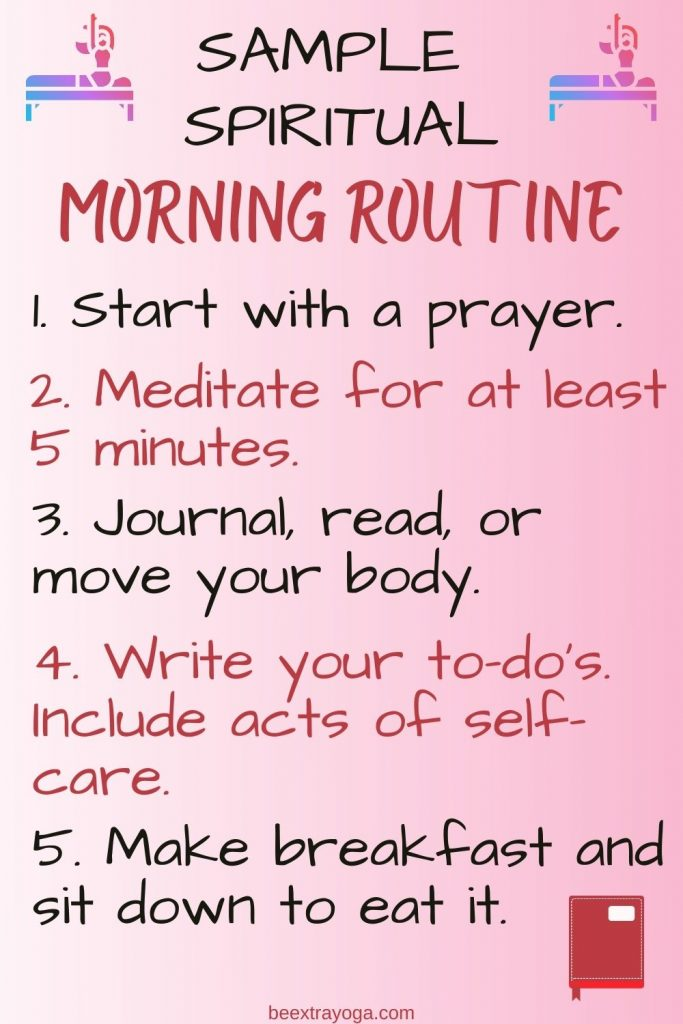 Sample spiritual morning routine.
