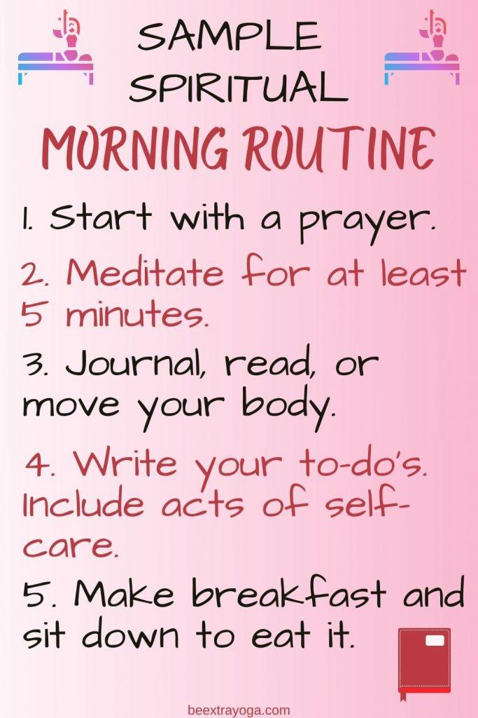 Sample spiritual morning routine.
