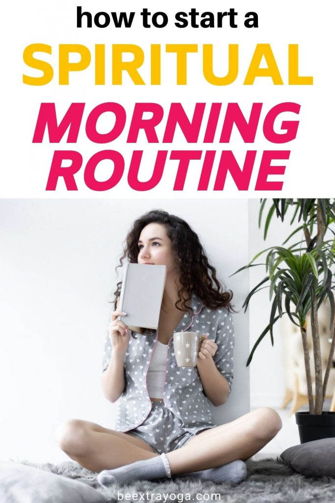 How to start a spiritual morning routine.